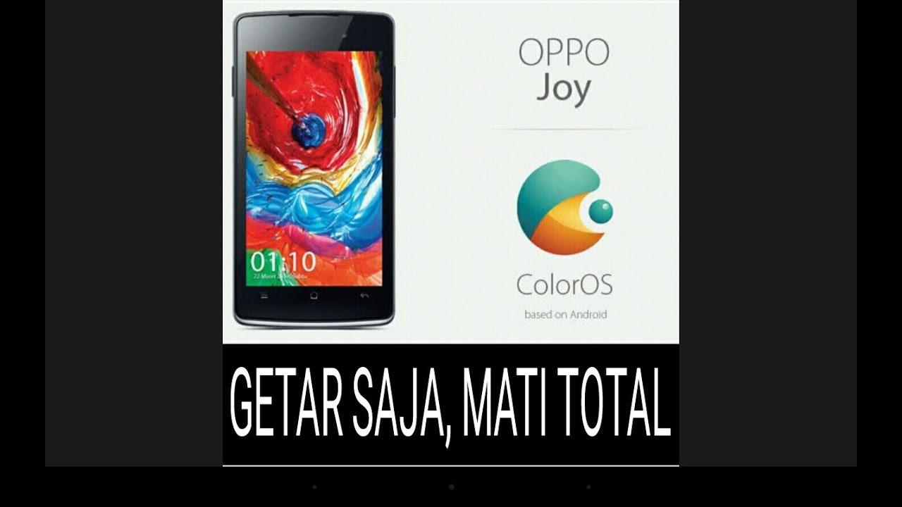 Cara Flash Oppo Joy R1001 Getar Saja Mati Total 100work Youtube 4gb Putih