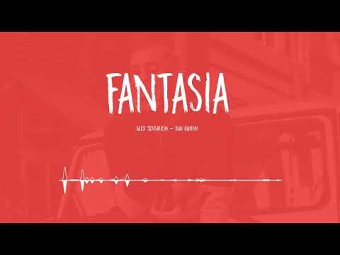 FANTASIA 😈🔥 - (Vers) - Alex & BadBunny - [ZetaDj]