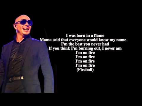 Pitbull - Fireball ft. John Ryan LYRICS