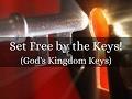 Set Free by the Keys!