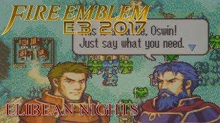 Fire Emblem E3 2017 - Elibean Nights