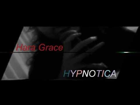 HYPNOTICA - Hara