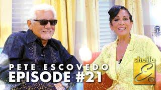"""Sheila E. TV   Episode #21 featuring Pete """"Pops"""" Escovedo"""