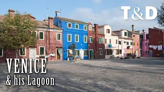 Venice And His Beautiful Lagoon - Journey In Italy - Travel & Discover