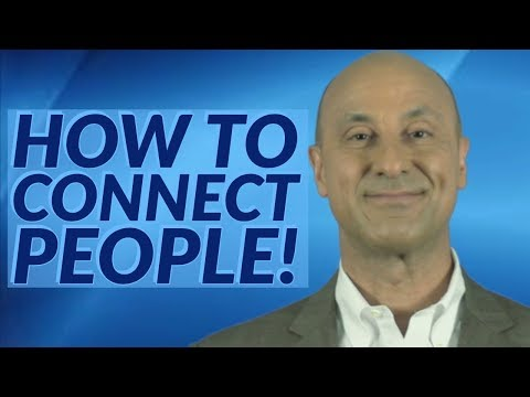 How to Connect People!