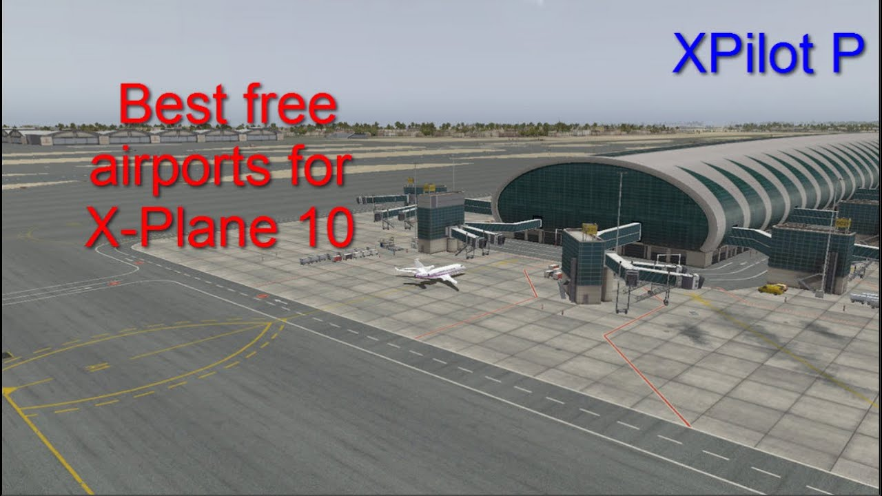 X Plane 10 Scenery Downloads Free - boolinvestments