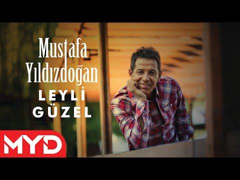 Mustafa Yıldızdoğan - Leyli Güzel mp3 indir