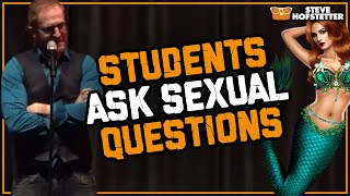 Students ask embarrassing questions - Steve Hofstetter