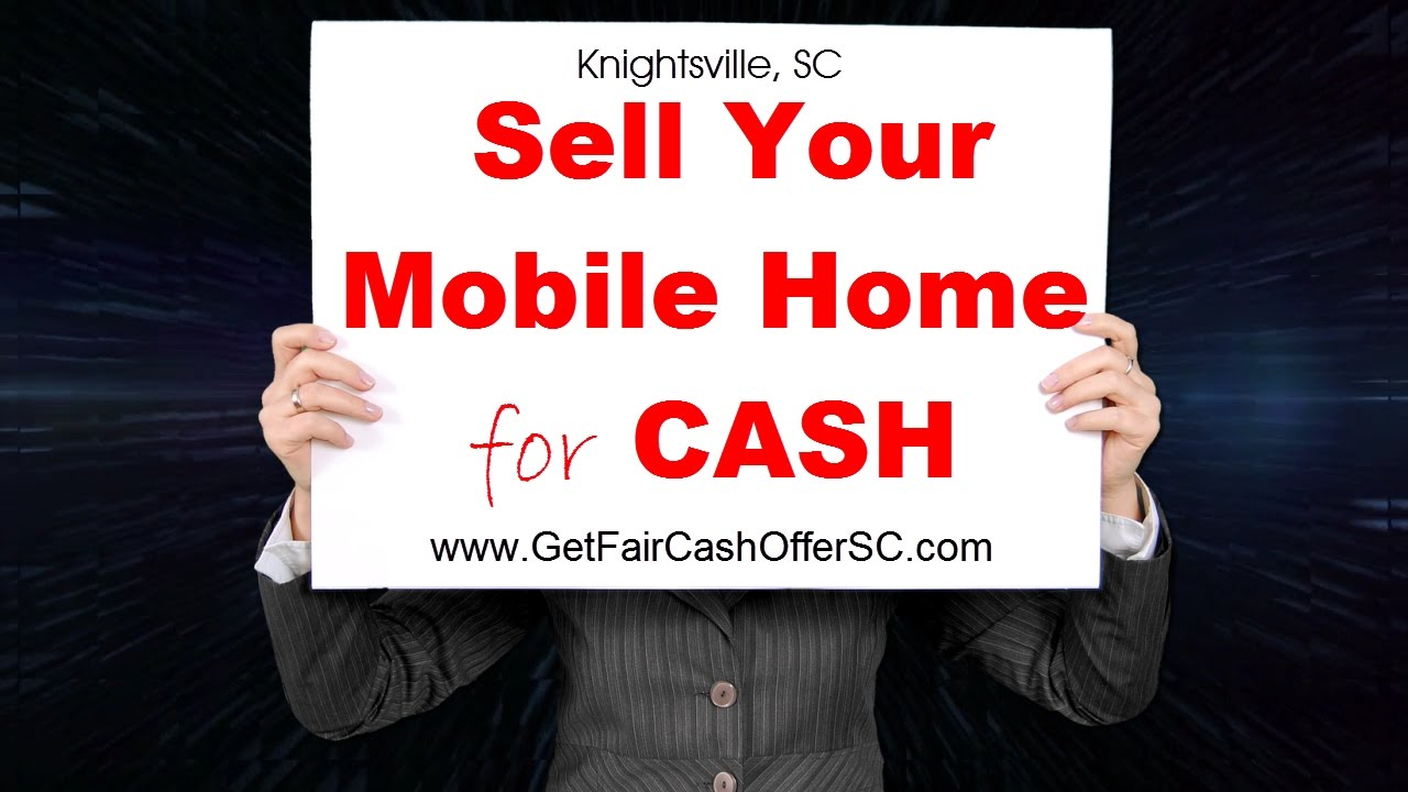 Sell Knightsville Mobile Home for Cash