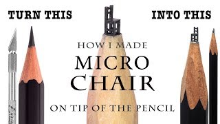 I carved a Chair from a regular pencil 2mm