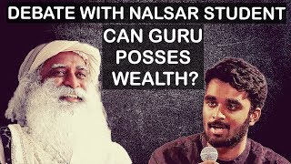 What's wrong with spiritual gurus being rich? - Sadhguru answers Nalsar student