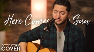 Here Comes The Sun - The Beatles (Boyce Avenue acoustic cover) on Spotify & Apple