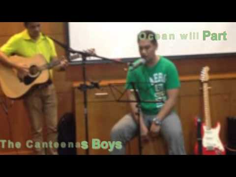 Oceans will Part ( Cover ) -The Canteenas Boys