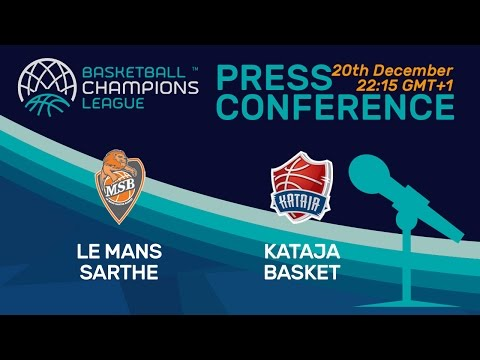Le Mans Sarthe v Kataja Basket - Press Conference - Basketball Champions League