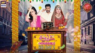 Shaadi Hai Impossible   Eİd Special Day 2   Hina Altaf   Agha Ali   ARY Digital Drama