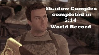 [WR] Shadow Complex Xbox 360 Speed Run completed in 5:14. Yes nearly 5 minutes!  No cheats used!