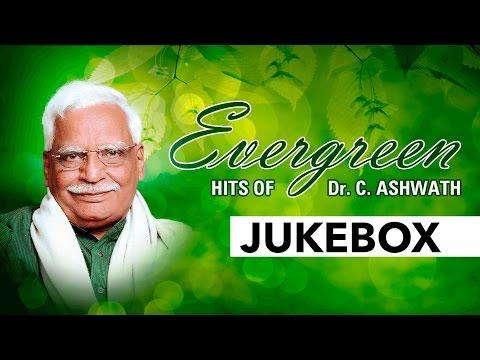 Evergreen Hits Of Dr. C. Ashwath    Jukebox    Dr. C. Ashwath Hit Songs    Kannada Songs