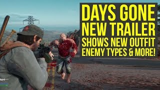 Days Gone Gameplay - New Trailer Shows Different OUTFIT, Enemy Types & Way More! (Days Gone PS4)