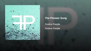 The Pioneer Song