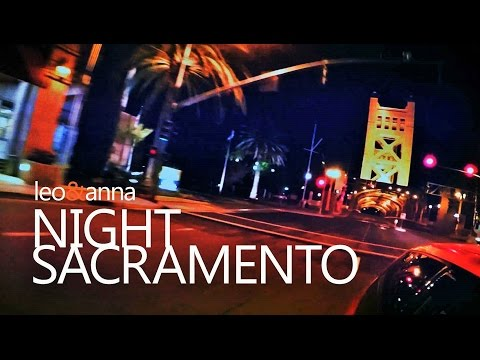 Night Sacramento, California, USA | LEO&ANNA