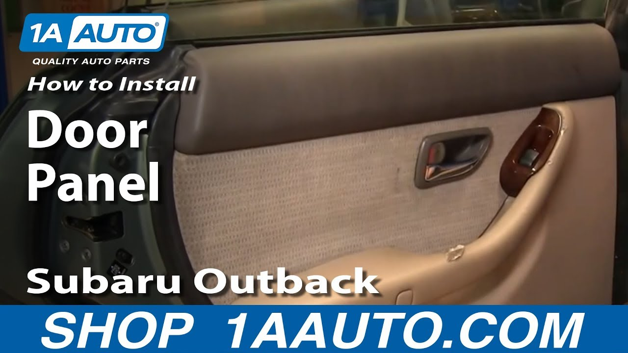 How To Install Replace Remove Rear Door Panel Subaru