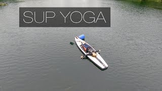 SUP Yoga [Paddleboarding] - In the Zone
