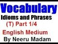 """SSC CGL Vocabulary : Idioms Phrases beginning with letter """"T""""(Part 1/4) English Medium"""