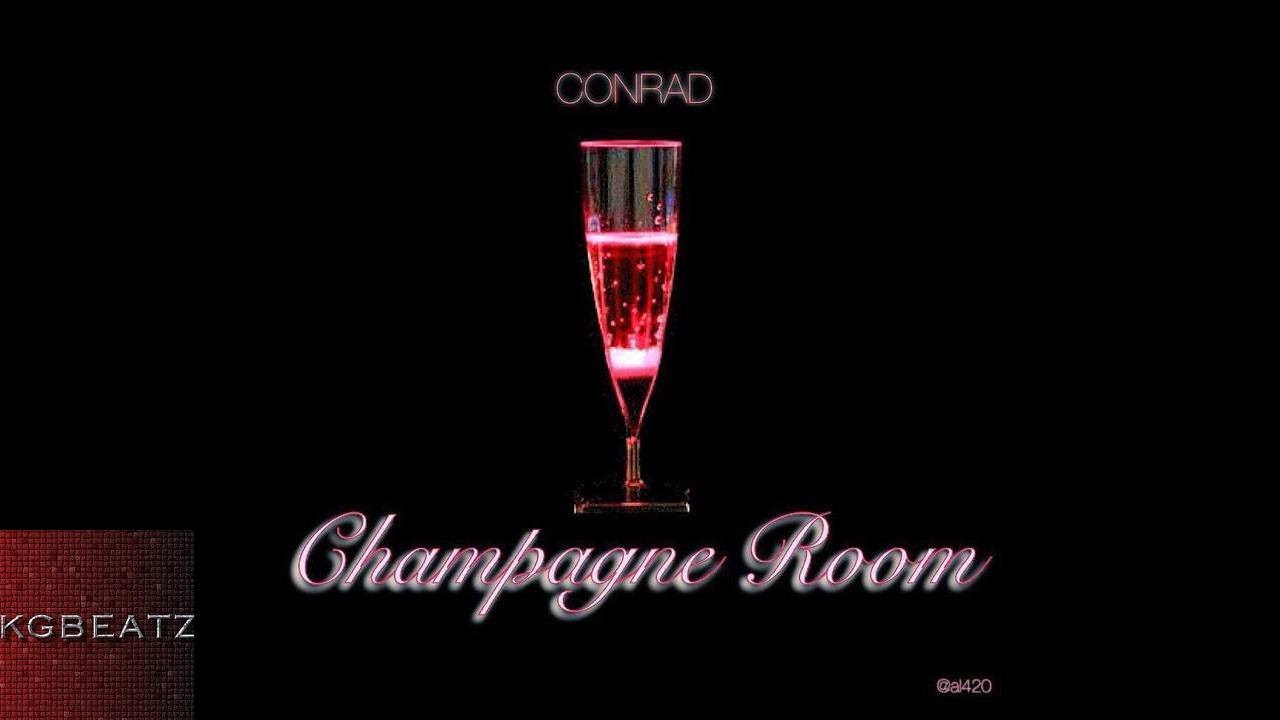 Conrad - Champagne Room [2015] - YouTube