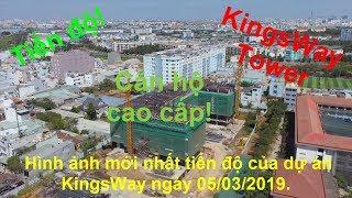 Hình ảnh mới nhất tiến độ dự án KingsWay Tower căn hộ cao cấp ngày 05/03/2019 - Bất động sản TpHCM