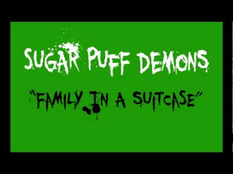 """Sugar Puff Demons """"Family in a suitcase"""""""