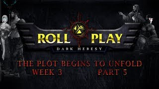 RollPlay Dark Heresy: Week 3, Part 5 - Warhammer 40K Campaign
