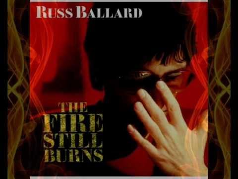 Russ Ballard The Fire Still Burns
