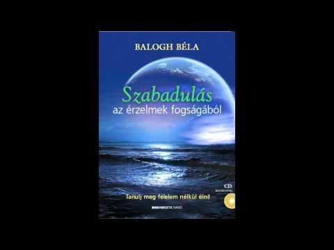 Balogh Béla - Kapcsolatteremtés felsőbbrendű éneddel (meditáció)