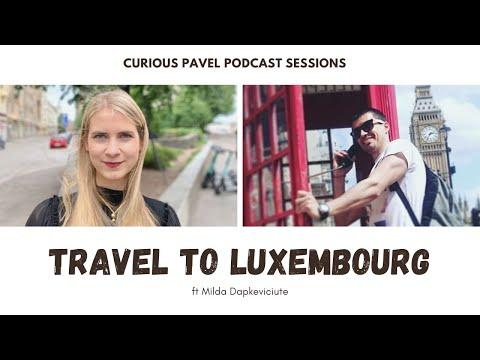 🇱🇺 PODCAST 001: Visit Luxembourg ft Milda Dapkeviciute