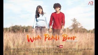 Woh Pehli Baar (Reloaded) Ft.Anupam Barman | Romantic song 2018