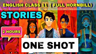 Class 11 Complete English HORNBILL ONE SHOT All stories amp chapters CBSE Educational Bhaiya