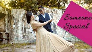 Someone Special    Rohit & Gurmeet    Pre-wedding