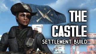 The Castle Lived-in Settlement Build - Fallout 4 Settlements