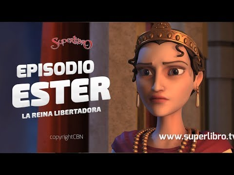 superlibro-episodio---ester---la-reina-libertadora