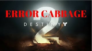 Video POSIBLE SOLUCION AL ERROR CABBAGE DE DESTINY 2 - XBOX ONE - ESPAÑOL download MP3, 3GP, MP4, WEBM, AVI, FLV Oktober 2018