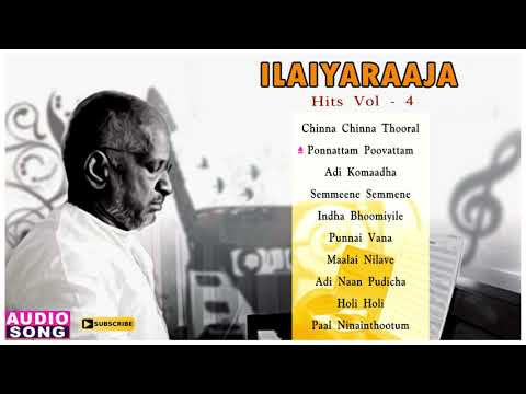 Ilayaraja Super Hit Songs | Vol 4 | Audio Jukebox | Ilayaraja Hits | Super Hit Tamil Songs