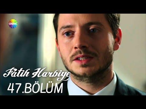 Fatih Harbiye 47.Bölüm