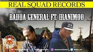 Badda General Ft. iRanimoo - So Tired - September 2018