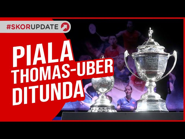 THOMAS DAN UBER CUP 2020 RESMI DITUNDA