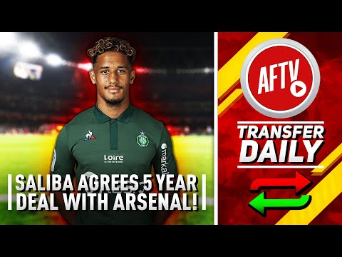 William Saliba Agrees Five Year Deal With Arsenal   AFTV Transfer Daily