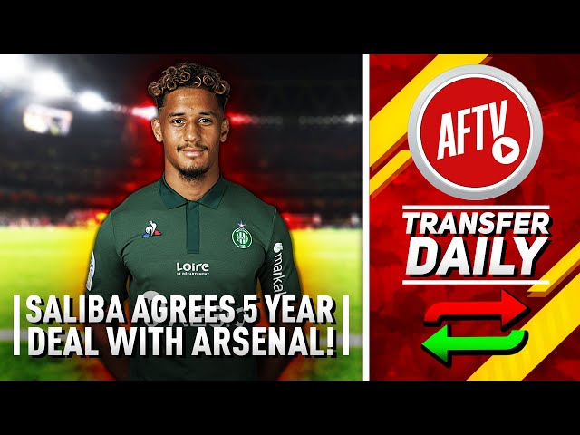 William Saliba Agrees Five Year Deal With Arsenal | AFTV Transfer Daily
