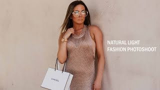 Natural Light Fashion Photoshoot | Behind The Scenes