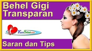 Video Behel Gigi Transparan - VIDEO Kesehatan Hidup Wanita Indonesia download MP3, 3GP, MP4, WEBM, AVI, FLV Juni 2018