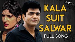 Kala Suit Salwar - Uttar kumar, Sapna Choudhary   New Haryanvi Songs Haryanavi 2019