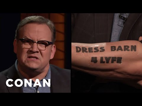 Andy Is Furious That Dressbarn Is Closing - CONAN on TBS
